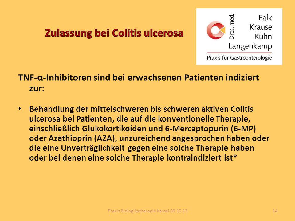 TNF-α-Inhibitoren sind bei erwachsenen Patienten indiziert zur: Behandlung der mittelschweren bis schweren aktiven Colitis ulcerosa bei Patienten, die