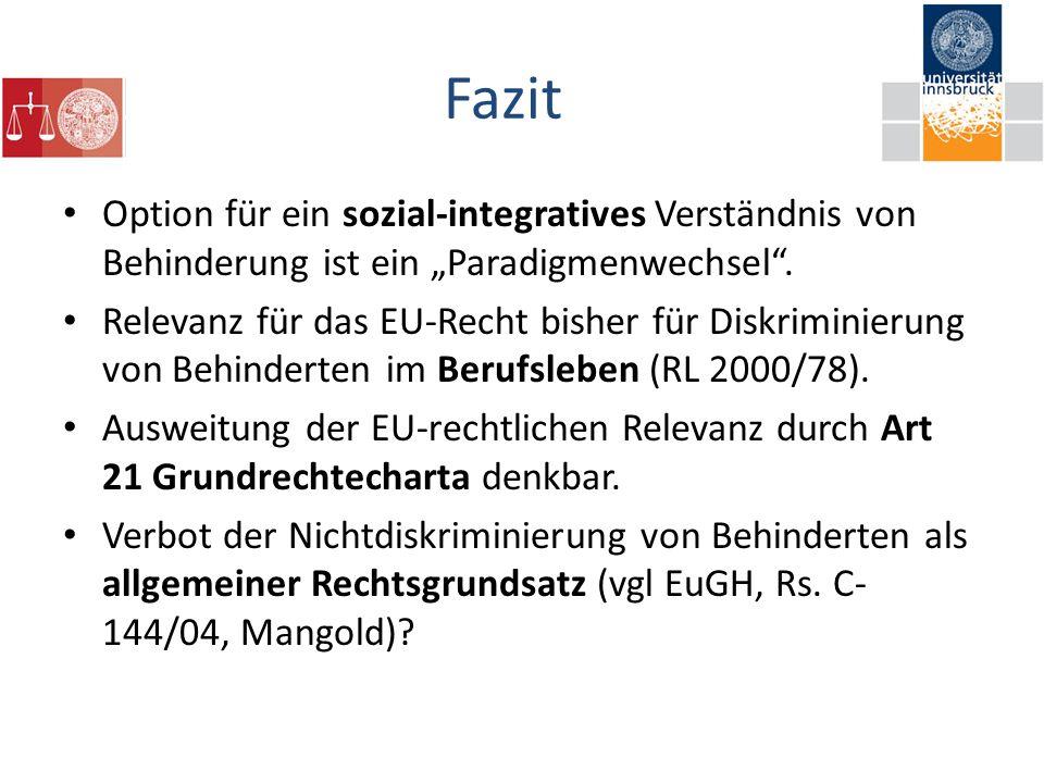"""Fazit Option für ein sozial-integratives Verständnis von Behinderung ist ein """"Paradigmenwechsel ."""