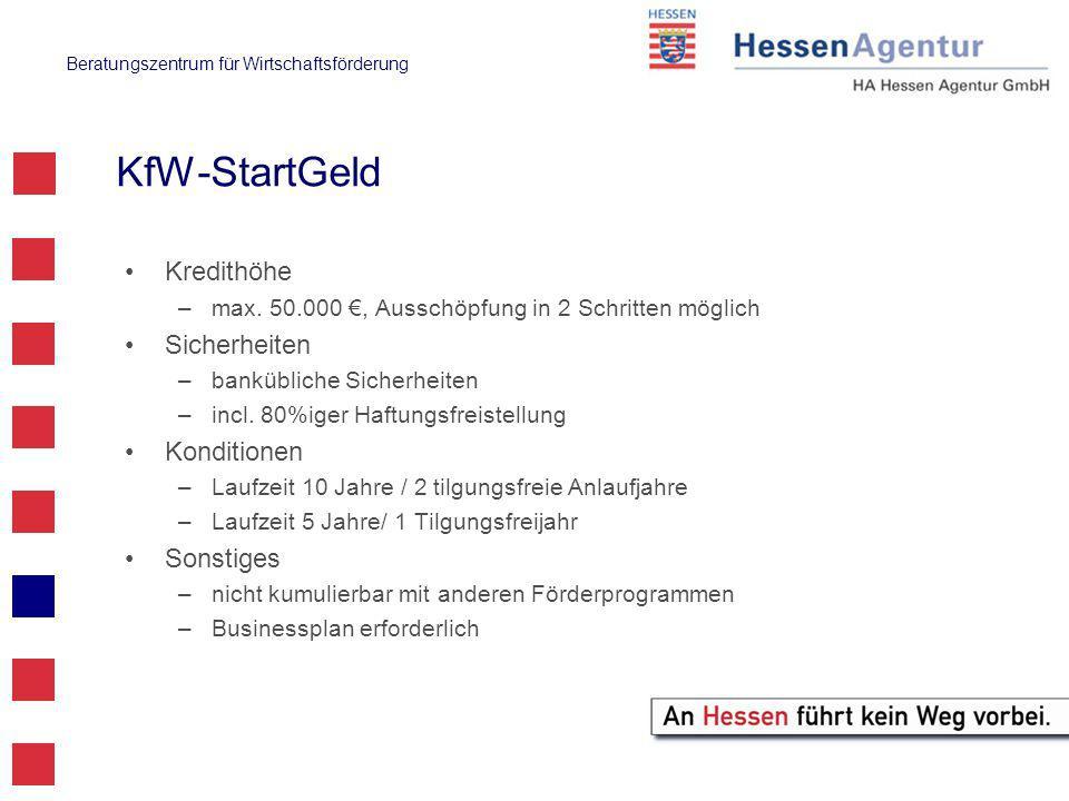Beratungszentrum für Wirtschaftsförderung KfW-StartGeld Kredithöhe –max.