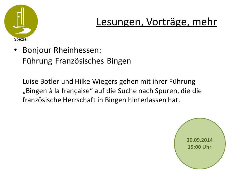 """Spezial Lesungen, Vorträge, mehr Bonjour Rheinhessen: Führung Französisches Bingen Luise Botler und Hilke Wiegers gehen mit ihrer Führung """"Bingen à la"""
