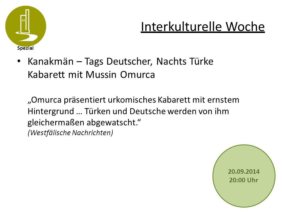 """Spezial Interkulturelle Woche Kanakmän – Tags Deutscher, Nachts Türke Kabarett mit Mussin Omurca """"Omurca präsentiert urkomisches Kabarett mit ernstem"""