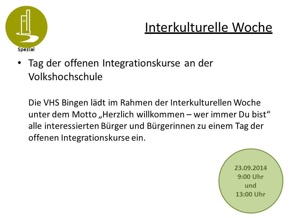 Spezial Interkulturelle Woche Tag der offenen Integrationskurse an der Volkshochschule Die VHS Bingen lädt im Rahmen der Interkulturellen Woche unter