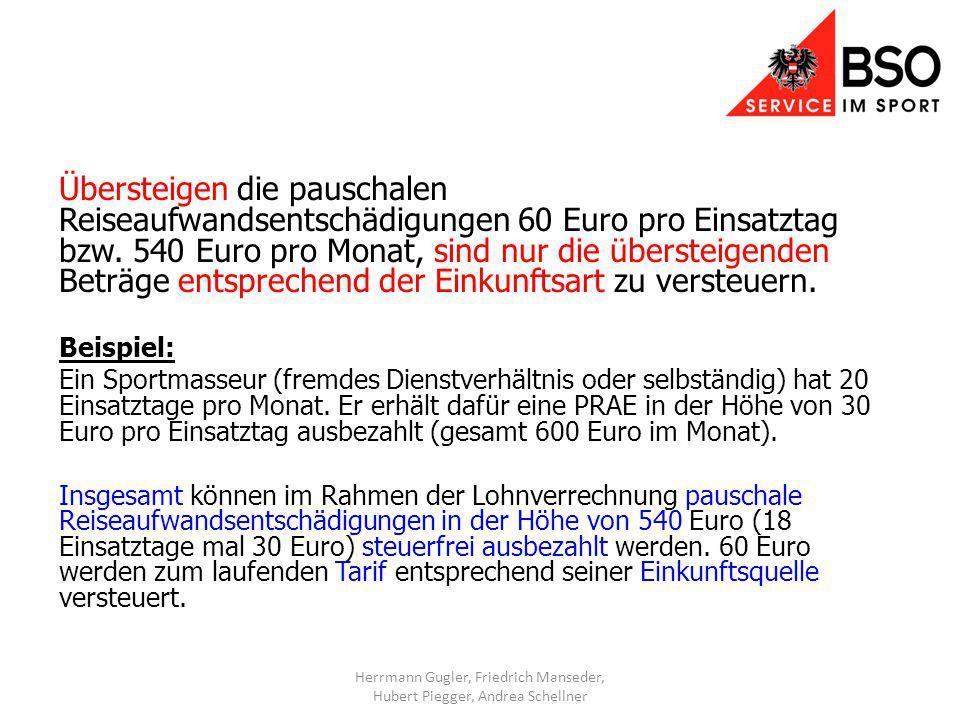Übersteigen die pauschalen Reiseaufwandsentschädigungen 60 Euro pro Einsatztag bzw.