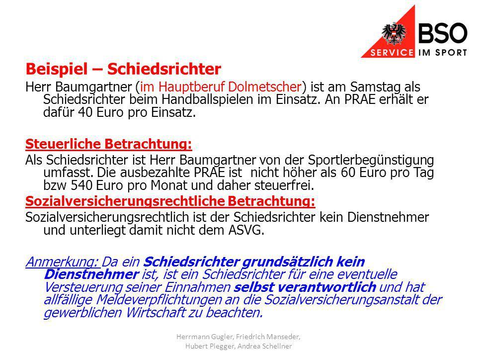 Beispiel – Schiedsrichter Herr Baumgartner (im Hauptberuf Dolmetscher) ist am Samstag als Schiedsrichter beim Handballspielen im Einsatz.