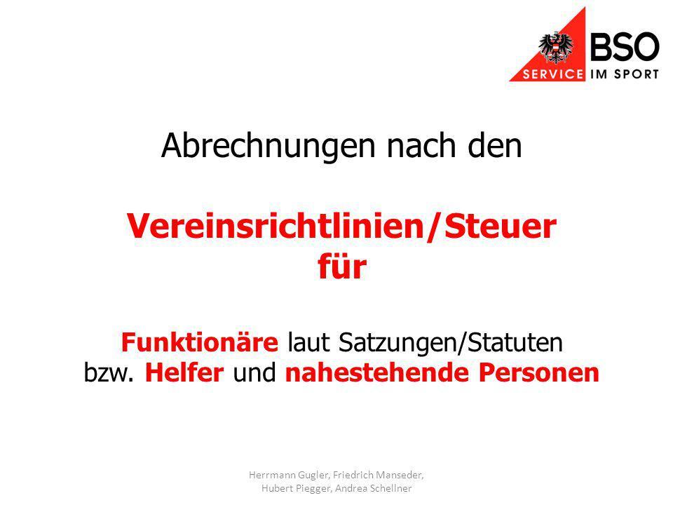 Abrechnungen nach den Vereinsrichtlinien/Steuer für Funktionäre laut Satzungen/Statuten bzw.