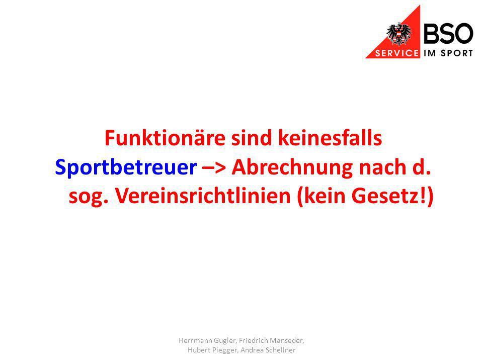 Funktionäre sind keinesfalls Sportbetreuer –> Abrechnung nach d.