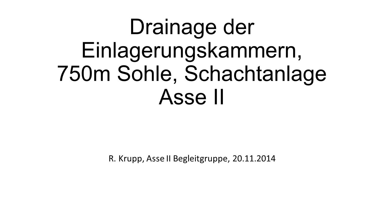 Drainage der Einlagerungskammern, 750m Sohle, Schachtanlage Asse II R.