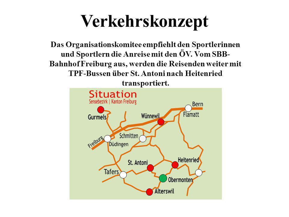 Verkehrskonzept Das Organisationskomitee empfiehlt den Sportlerinnen und Sportlern die Anreise mit den ÖV. Vom SBB- Bahnhof Freiburg aus, werden die R