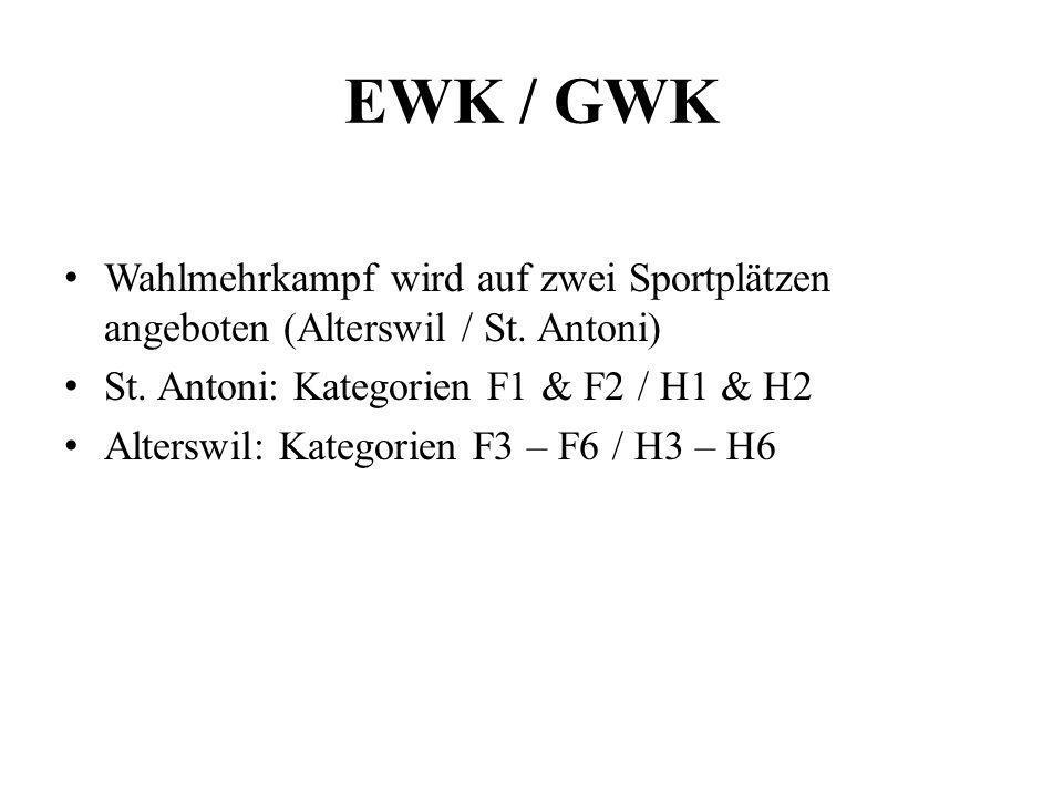 EWK / GWK Wahlmehrkampf wird auf zwei Sportplätzen angeboten (Alterswil / St. Antoni) St. Antoni: Kategorien F1 & F2 / H1 & H2 Alterswil: Kategorien F