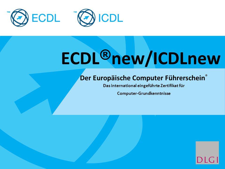 Placeholder for licensee logo Der Europäische Computer Führerschein ® Das international eingeführte Zertifikat für Computer-Grundkenntnisse ECDL ® new