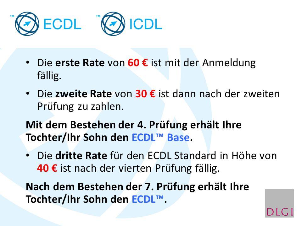 Die erste Rate von 60 € ist mit der Anmeldung fällig. Die zweite Rate von 30 € ist dann nach der zweiten Prüfung zu zahlen. Mit dem Bestehen der 4. Pr
