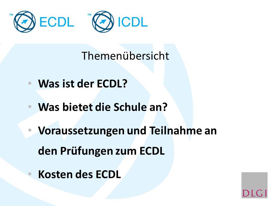 Themenübersicht Was ist der ECDL? Was bietet die Schule an? Voraussetzungen und Teilnahme an den Prüfungen zum ECDL Kosten des ECDL