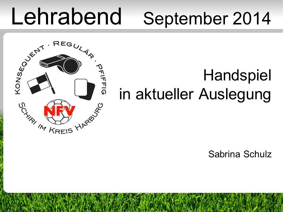 1 Handspiel in aktueller Auslegung Sabrina Schulz Lehrabend September 2014