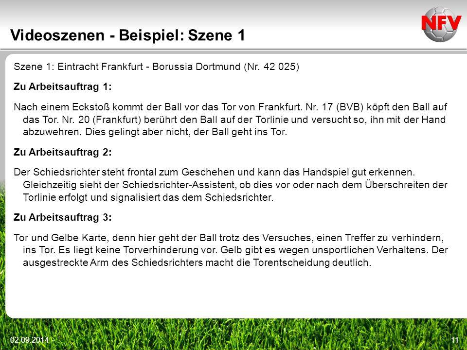Videoszenen - Beispiel: Szene 1 Szene 1: Eintracht Frankfurt - Borussia Dortmund (Nr. 42 025) Zu Arbeitsauftrag 1: Nach einem Eckstoß kommt der Ball v