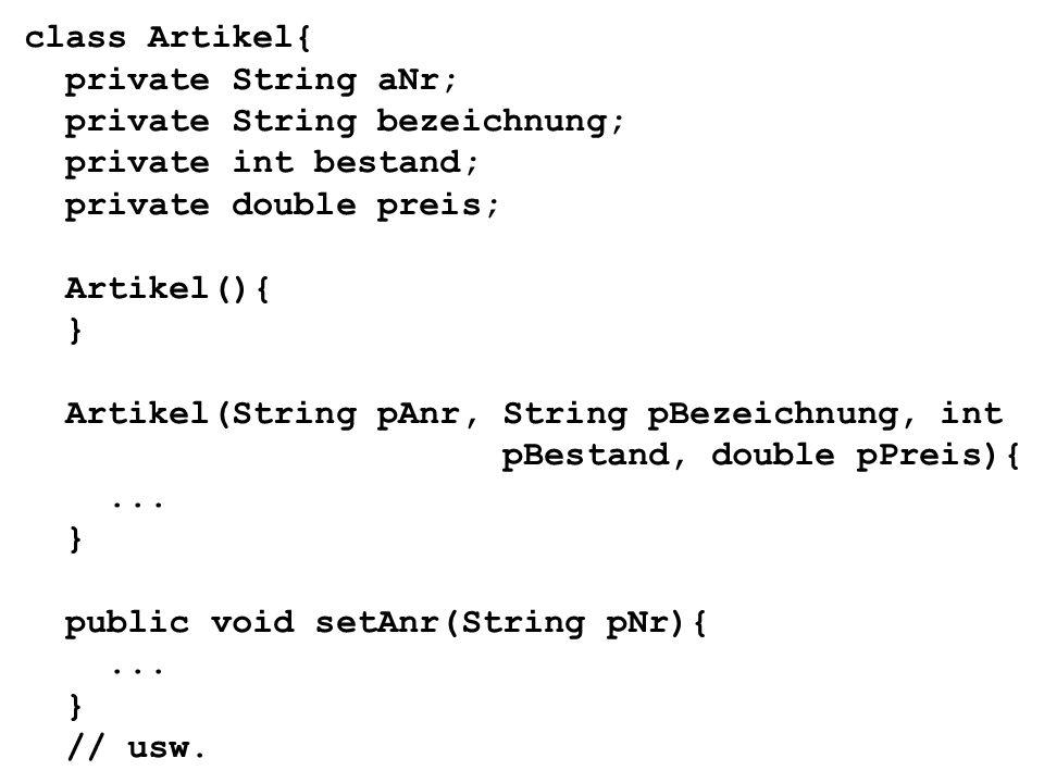 class GUI { // wie üblich... //... und // mit Wanzen }