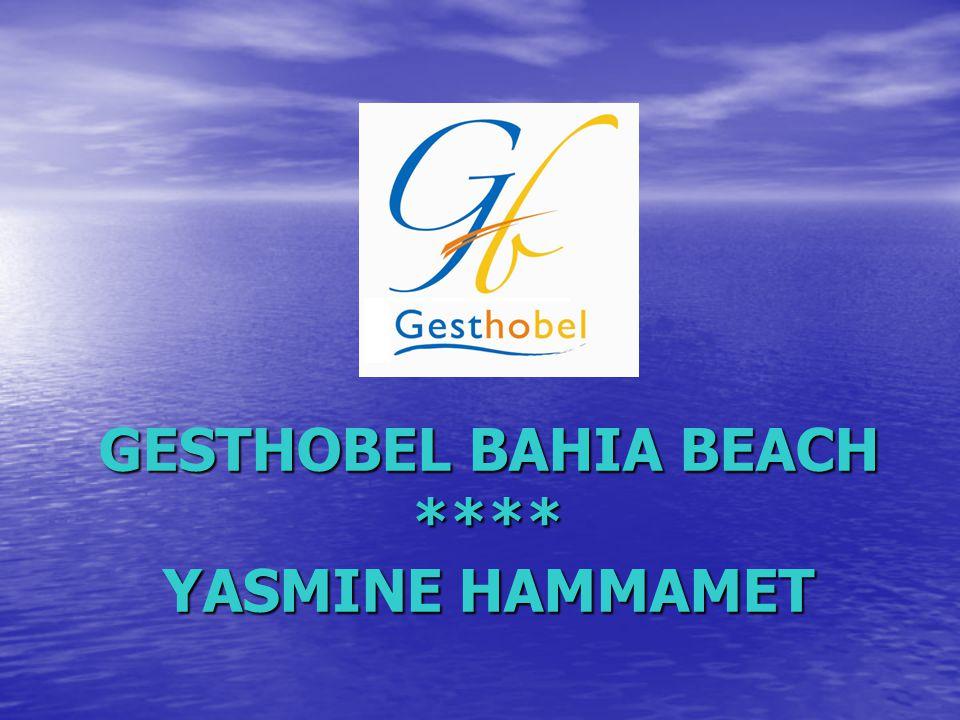 GESTHOBEL BAHIA BEACH **** YASMINE HAMMAMET
