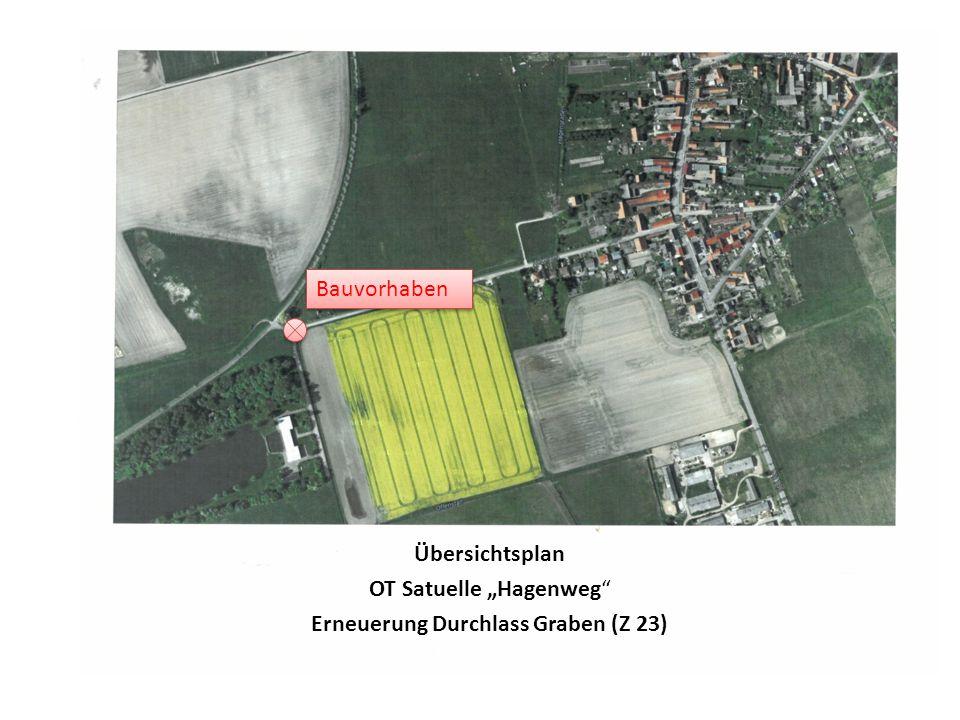 """Übersichtsplan OT Satuelle """"Hagenweg Erneuerung Durchlass Graben (Z 23) Bauvorhaben"""