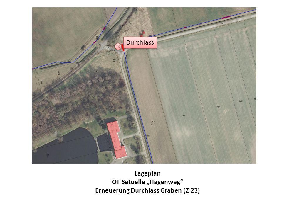 """Durchlass Lageplan OT Satuelle """"Hagenweg Erneuerung Durchlass Graben (Z 23)"""