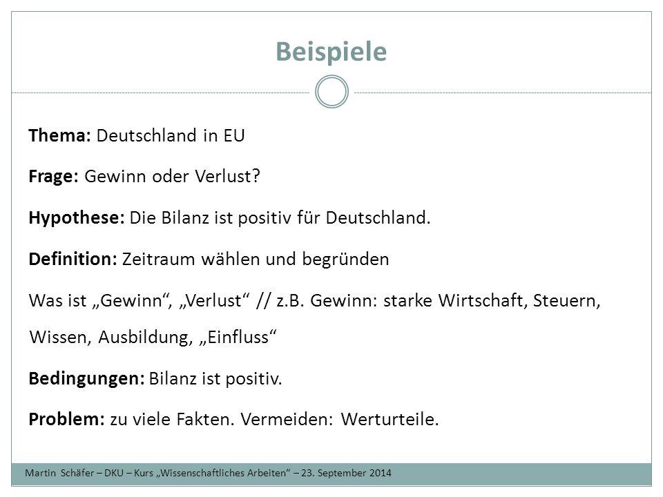 Beispiele Thema: Deutschland in EU Frage: Gewinn oder Verlust.