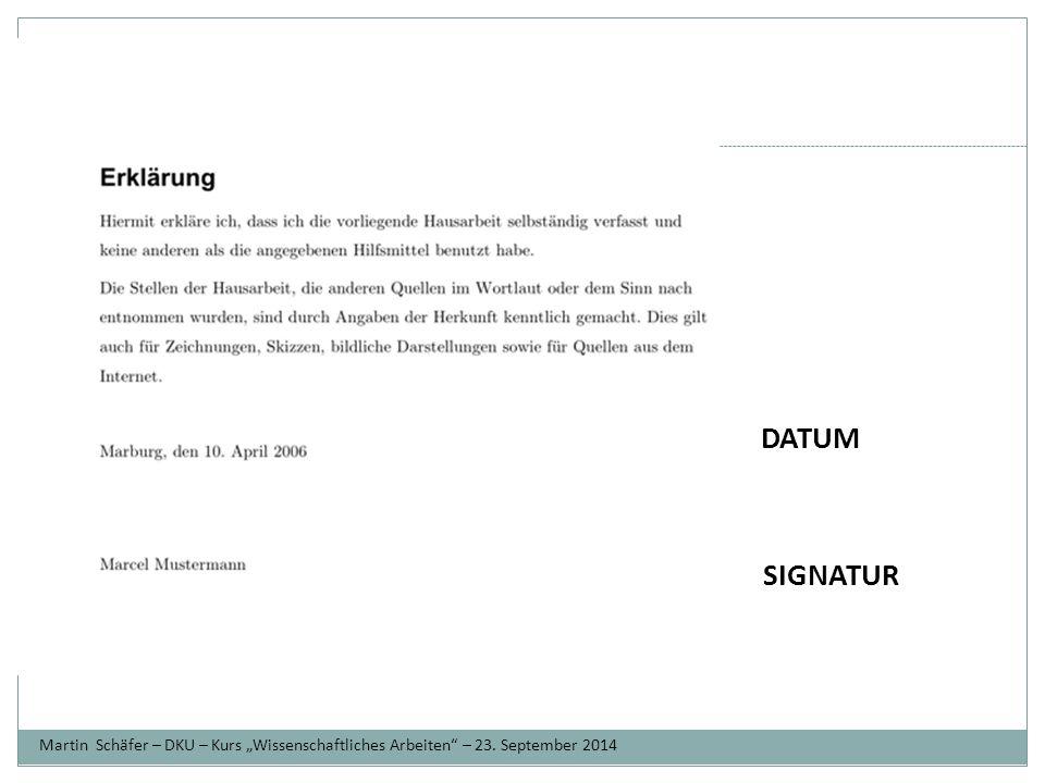 "Ziele Martin Schäfer – DKU – Kurs ""Wissenschaftliches Arbeiten – 23. September 2014 DATUM SIGNATUR"