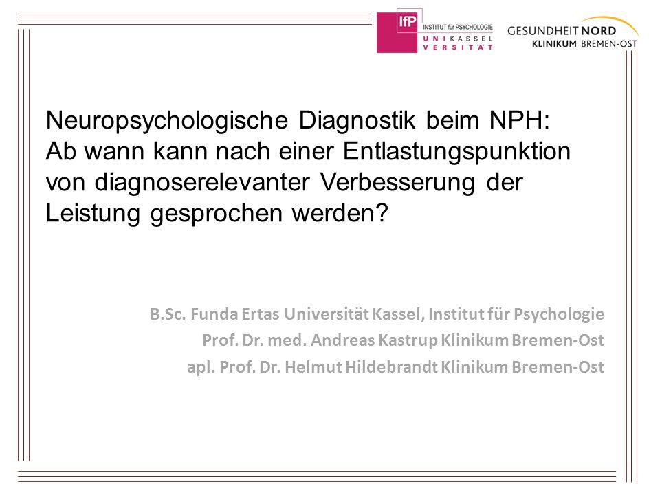 Neuropsychologische Diagnostik beim NPH: Ab wann kann nach einer Entlastungspunktion von diagnoserelevanter Verbesserung der Leistung gesprochen werde