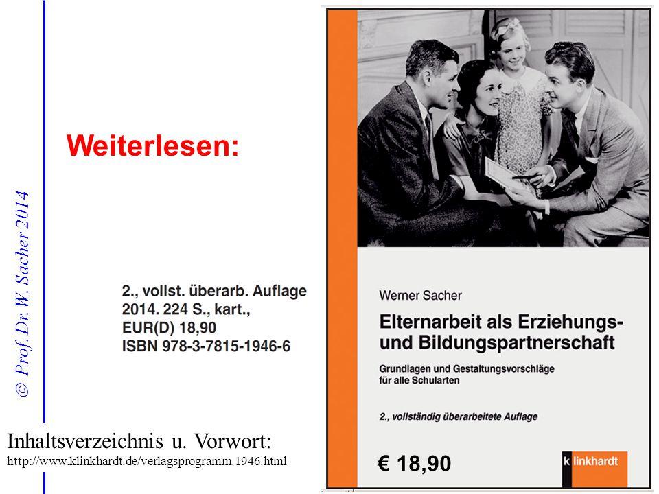  Prof. Dr. W. Sacher 2014 Weiterlesen: Inhaltsverzeichnis u. Vorwort: http://www.klinkhardt.de/verlagsprogramm.1946.html € 18,90