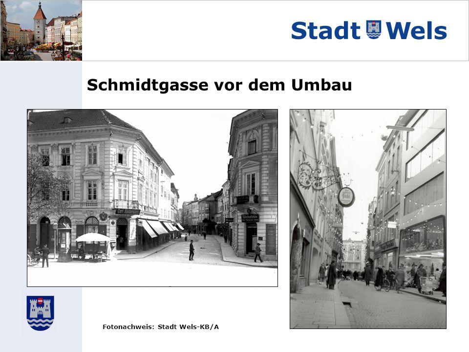 Schmidtgasse vor dem Umbau Fotonachweis: Stadt Wels-KB/A