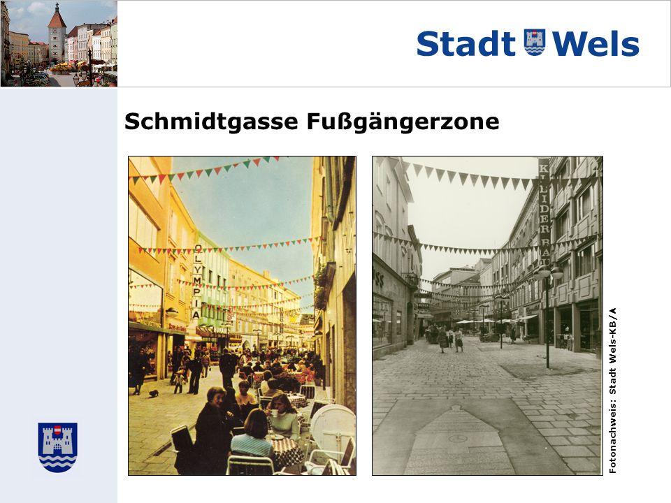 Schmidtgasse Fußgängerzone Fotonachweis: Stadt Wels-KB/A