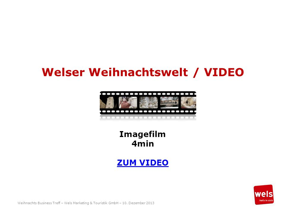 Welser Weihnachtswelt / VIDEO Weihnachts Business Treff – Wels Marketing & Touristik GmbH – 10.
