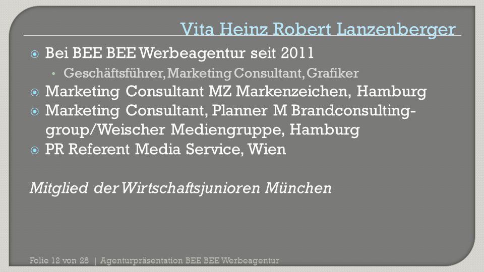 Agenturpräsentation BEE BEE Werbeagentur Folie 12 von 28 |  Bei BEE BEE Werbeagentur seit 2011 Geschäftsführer, Marketing Consultant, Grafiker  Mark