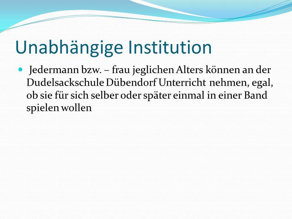 Dudelsackschule Dübendorf Gründungsjahr 2012 Schulleiter Ruedi Attinger PR/Homepage Verena Attinger