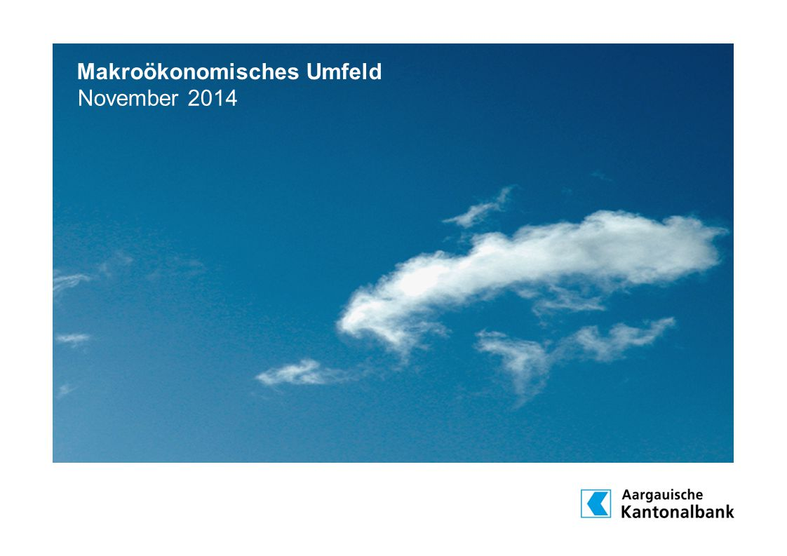 Makroökonomisches Umfeld November 2014