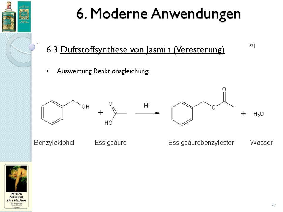6. Moderne Anwendungen 37 6.3 Duftstoffsynthese von Jasmin (Veresterung) Auswertung Reaktionsgleichung: [23]