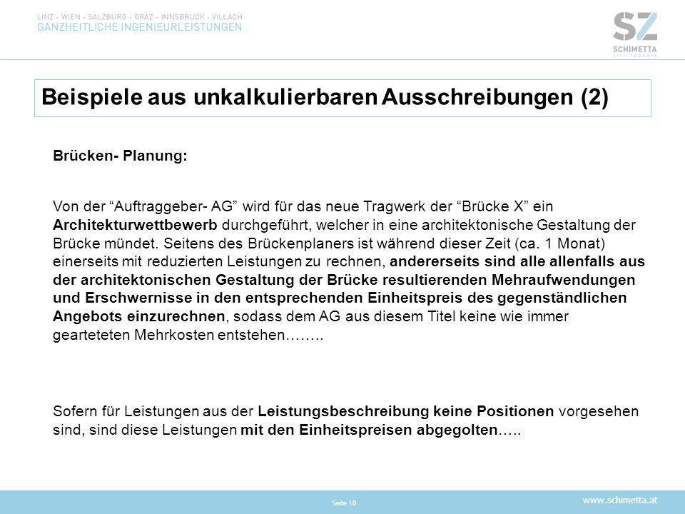 """www.schimetta.at Beispiele aus unkalkulierbaren Ausschreibungen (2) Seite 10 Brücken- Planung: Von der """"Auftraggeber- AG"""" wird für das neue Tragwerk d"""