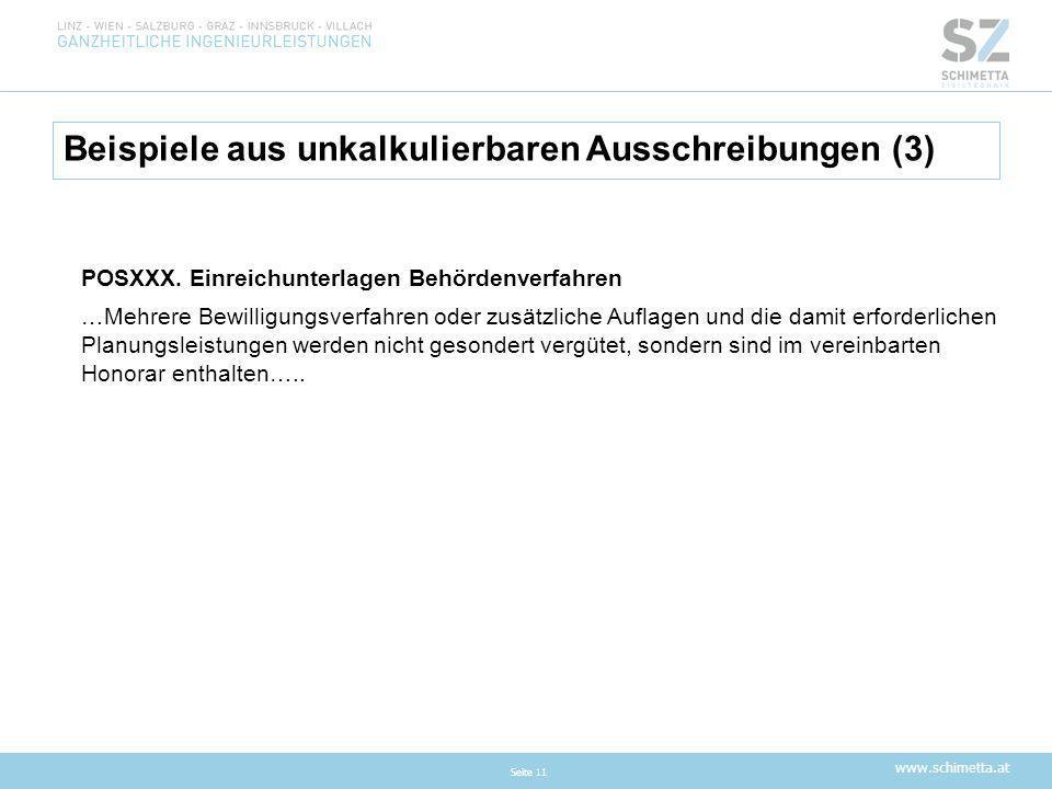 www.schimetta.at Beispiele aus unkalkulierbaren Ausschreibungen (3) Seite 11 POSXXX. Einreichunterlagen Behördenverfahren …Mehrere Bewilligungsverfahr