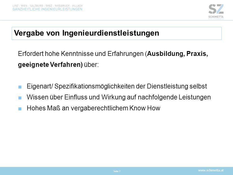 www.schimetta.at Ausschreibungsunterlagen Seite 8 ■Eindeutig ■Kalkulierbar ■Präziser Leistungsumfang (Grundvoraussetzung für Vergleichbarkeit !)