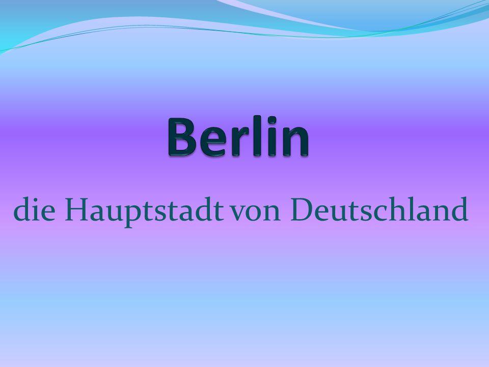 die Hauptstadt von Deutschland