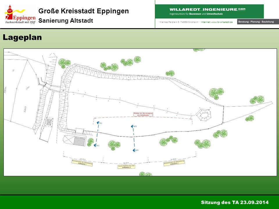 Kleines Feldlein 3 74889 Sinsheim Internet: www.ib-willaredt.de Sitzung des TA 23.09.2014 Große Kreisstadt Eppingen Sanierung Altstadt Ausbauvariante V1