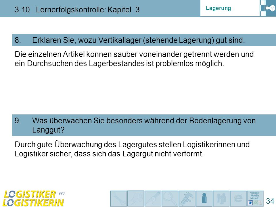 Lagerung 3.10 Lernerfolgskontrolle: Kapitel 3 34 10.
