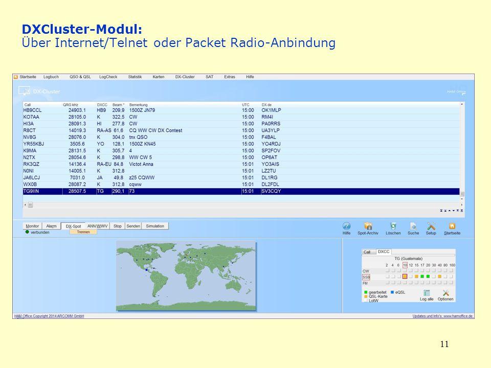 11 DXCluster-Modul: Über Internet/Telnet oder Packet Radio-Anbindung