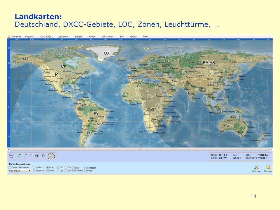 14 Landkarten: Deutschland, DXCC-Gebiete, LOC, Zonen, Leuchttürme, …