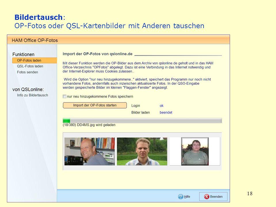 18 Bildertausch: OP-Fotos oder QSL-Kartenbilder mit Anderen tauschen