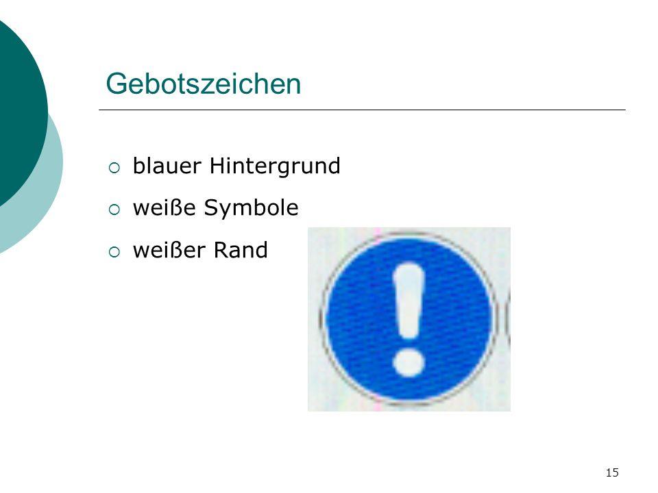 15 Gebotszeichen bblauer Hintergrund wweiße Symbole wweißer Rand