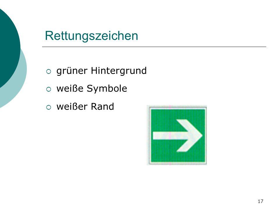 17 Rettungszeichen ggrüner Hintergrund wweiße Symbole wweißer Rand