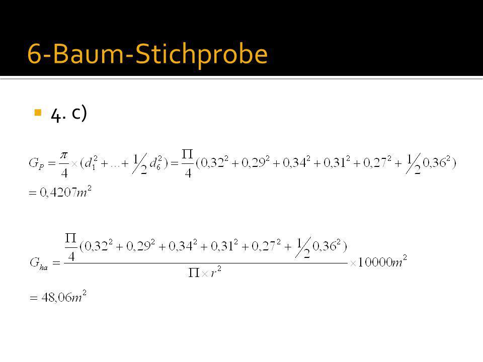  4. c) 6-Baum-Stichprobe