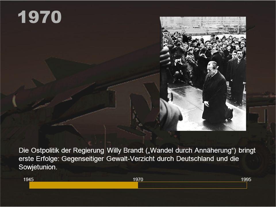 """Die Ostpolitik der Regierung Willy Brandt (""""Wandel durch Annäherung"""") bringt erste Erfolge: Gegenseitiger Gewalt-Verzicht durch Deutschland und die So"""