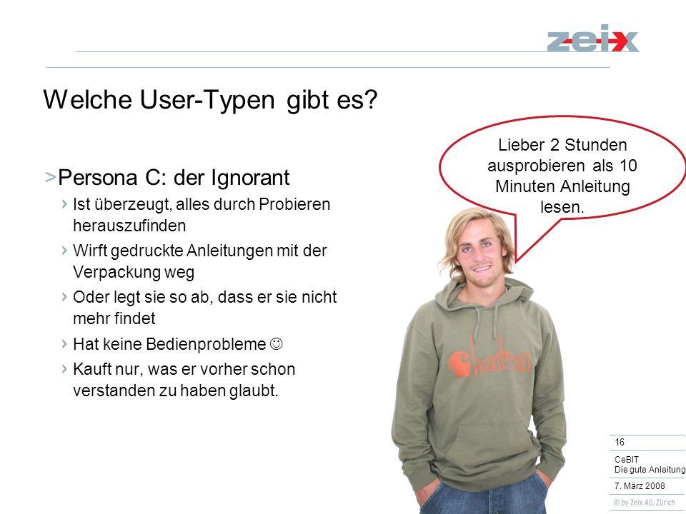 16 CeBIT Die gute Anleitung 7. März 2008 Welche User-Typen gibt es.