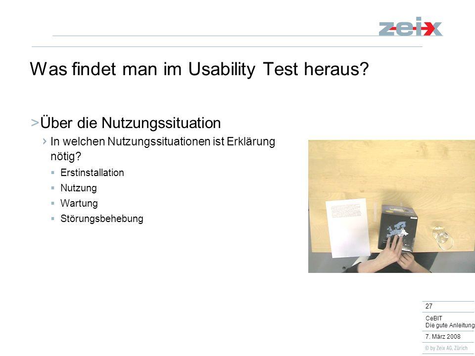 27 CeBIT Die gute Anleitung 7. März 2008 Was findet man im Usability Test heraus.