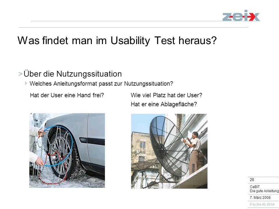 28 CeBIT Die gute Anleitung 7. März 2008 Was findet man im Usability Test heraus.