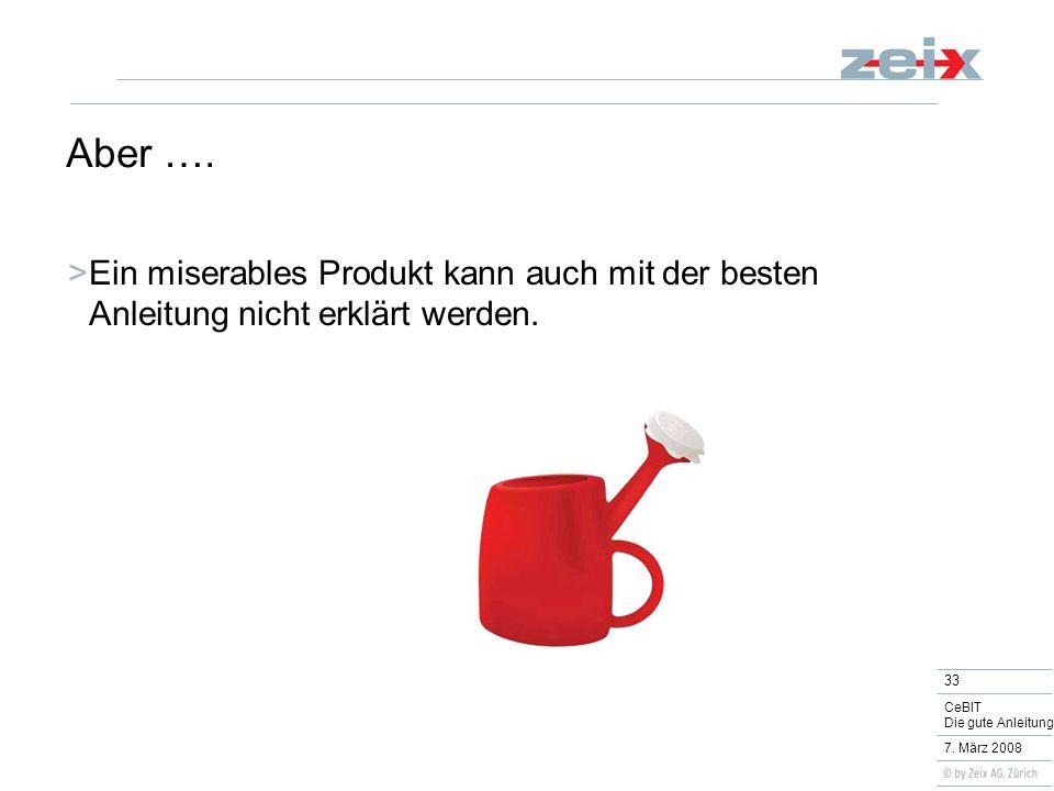 33 CeBIT Die gute Anleitung 7. März 2008 Aber ….